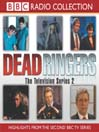 Dead Ringers, Series 2 (MP3): The TV Series