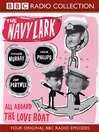 All Aboard the Love Boat (MP3): The Navy Lark, Volume 6