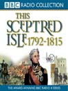 1792 - 1815, Nelson, Wellington & Napoleon (MP3): This Sceptred Isle, Volume 8