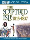 1815 - 1837, Regency & Reform (MP3): This Sceptred Isle, Volume 9