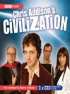 Chris Addison's Civilisation (MP3)