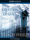 A Question of Guilt (MP3): Helen West Series, Book 1