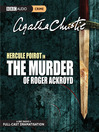 The Murder of Roger Ackroyd (MP3): Hercule Poirot Series, Book 4