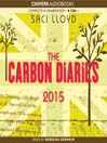 The Carbon Diaries 2015 (MP3): The Carbon Diaries Series, Book 1