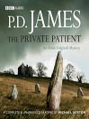 The Private Patient (MP3): Inspector Adam Dalgliesh Series, Book 14