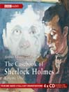 The Casebook of Sherlock Holmes, Volume 1 (MP3)