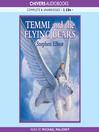 Temmi and the Flying Bears (MP3): Temmi Series, Book 1