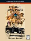 The Mark of the Pasha (MP3): Mamur Zapt Mystery Series, Book 16