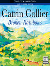 Broken Rainbows (MP3): Pontypridd Series, Book 7