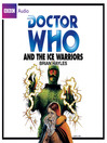 Doctor Who and the Ice Warriors (MP3)
