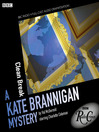 Clean Break (MP3): A Kate Brannigan Mystery