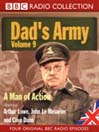A Man of Action (MP3): Dad's Army, Volume 9