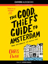 The Good Thief's Guide to Amsterdam (MP3): Charlie Howard Series, Book 1