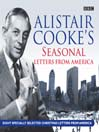 Alistair Cooke's Seasonal Letters from America (MP3)
