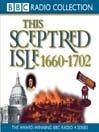 1660 - 1702, Restoration & Glorious Revolution (MP3): This Sceptred Isle, Volume 5