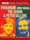 Parkinson Interviews (MP3): The Goons & Peter Sellers