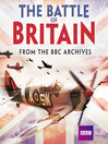 The Battle of Britain (MP3): From the BBC Archives