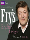 Hello (MP3): Fry's English Delight, Series 2