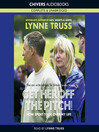 Get Her Off the Pitch! (MP3): How Sport Took Over My Life
