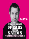 Jeremy Hardy Speaks to the Nation, Series 2, Part 6 (MP3)