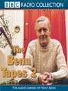 The Benn Tapes 2 (MP3): The Audio Diaries of Tony Benn