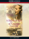 A Different Kind of Courage (MP3): Gretel's Story