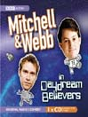 Mitchell & Webb In Daydream Believers (MP3)