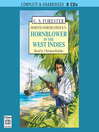 Hornblower in the West Indies (MP3): Horatio Hornblower Series, Book 9