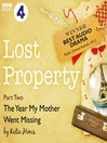 Lost Property: The Year My Mother Went Missing (MP3)