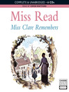Miss Clare Remembers (MP3)