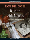 Risotto with Nettles (MP3): A Memoir with Food
