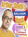 Arthur Smith's Balham Bash, Series 3, Episode 2 (MP3)