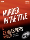 Charles Paris (MP3): Murder in the Title