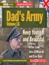 Keep Young and Beautiful (MP3): Dad's Army, Volume 16
