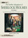 The Further Adventures of Sherlock Holmes, Volume 3 (MP3)