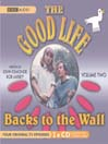 Backs to the Wall (MP3): The Good Life, Volume 2