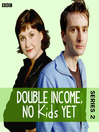 Double Income, No Kids Yet, Series 2, Episode 3 (MP3): Quiet Night In
