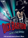 Dick Barton and the Li-Chang Adventure (MP3)