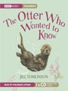 The Otter Who Wanted To Know (MP3)