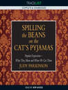 Spilling the Beans on the Cat's Pyjamas (MP3): Popular Expressions - What They Mean and Where We Got Them
