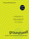 Groundswell, Expanded and Revised (MP3): Winning in a World Transformed by Social Technologies