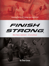 Finish Strong (MP3): Amazing Stories of Courage and Inspiration