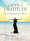 The Gifts of Gratitude (MP3): The Joyful Adventures of a Life Well Lived