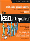 The Lean Entrepreneur (MP3): How Visionaries Create Products, Innovate with New Ventures, and Disrupt Markets