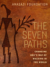 The Seven Paths (MP3): Changing One's Way of Walking in the World