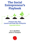 The Social Entrepreneur's Playbook, Expanded Edition (MP3): Pressure Test, Plan, Launch and Scale Your Social Enterprise...