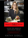 When I Met Food (MP3): Living the American Restaurant Dream
