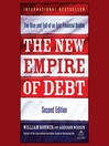 The New Empire of Debt (MP3): The Rise and Fall of an Epic Financial Bubble