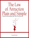 The Law of Attraction, Plain and Simple (MP3): Create the Extraordinary Life That You Deserve