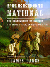 Freedom National (MP3): The Destruction of Slavery in the United States, 1861-1865